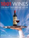1001 Wines You Must Taste Before You Die - Neil Beckett, Hugh Johnson