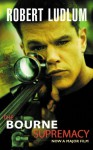 The Bourne Supremacy (Jason Bourne Book #2) - Robert Ludlum