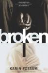 Broken - Karin Fossum, Charlotte Barslund