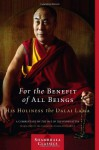 For the Benefit of All Beings: A Commentary on the Way of the Bodhisattva - Dalai Lama XIV, James Gimian, Padmakara Translation Group, Wulstan Fletcher