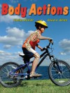 Body Actions - Shelley Rotner, David A. White