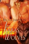 Kara's Wolves (Wolf Masters, Book 1) - Becca Jameson