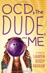 OCD, the Dude, and Me - Lauren Roedy Vaughn
