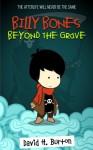 Billy Bones: Beyond the Grave - David H. Burton