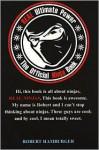 Real Ultimate Power: The Official Ninja Book - Trey Hamburger, Robert Hamburger