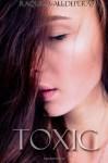 Toxic - Raquel Valldeperas