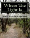 Where The Light Is - Kay Michelle