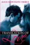 Translation of Love - Alice Montalvo-Tribue