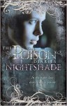 Nightshade - Maryrose Wood, The Duchess Of Northumberland