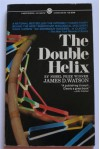 The Double Helix: A Personal Account of the Discovery of the Structure of DNA - James D. Watson, Grover Gardner, Roger Clark