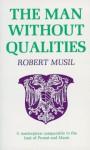 The Man Without Qualities, Vol. 1 - Robert Musil, Eithne Wilkins, Ernst Kaiser