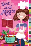 Just Add Magic - Cindy Callaghan