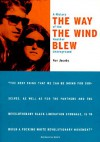 The Way the Wind Blew: A History of the Weather Underground - Ron Jacobs