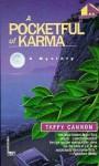 Pocketful of Karma - Taffy Cannon