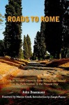 Roads to Rome: A Guide to Notable Converts from Britain and Ireland from the Reformation to the Present Day - John Beaumont, Marcus Grodi, Joseph Pearce