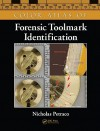 Color Atlas Of Forensic Toolmark Identification - Nicholas Petraco