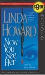 Now You See Her - Linda Howard, Talia Balsam