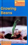 Growing Beans - Peter Sloan, Sheryl Sloan