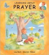 Learning about Prayer - Lois Rock, Maureen Galvani