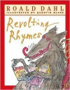 Roald Dahl's Revolting Rhymes - Roald Dahl