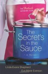 The Secret's in the Sauce (The Potluck Catering Club, Book 1) - Linda Evans Shepherd, Eva Marie Everson