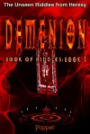Demenion: The Unseen Riddles from Heresy Book 1 - Poppet