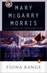 Fiona Range - Mary McGarry Morris