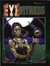Eye Witness (Shadowrun 7316) - Mike Nystul