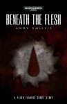 Beneath the Flesh - Andy Smillie