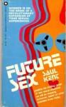 Future Sex - Saul Kent