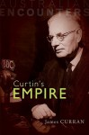 Curtin's Empire - James Curran