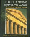 Changing Supreme Court: Constitutional Rights and Liberties - Thomas R. Hensley, Christopher E. Smith