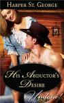 His Abductor's Desire - Harper St. George