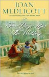 Two Days After the Wedding - Joan Medlicott
