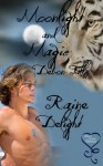 Moonlight and Magic - Raine Delight