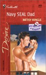 Navy SEAL Dad - Metsy Hingle