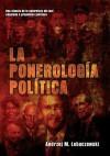 La ponerología política - Andzrej Lobaczewski, Laura Knight-Jadczyk