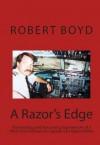 A Razor's Edge - Robert Boyd