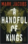A Handful of Kings - Mark Jacobs
