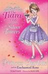 Princess Charlotte And The Enchanted Rose (Tiara Club) - Vivian French
