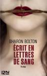 Écrit en lettres de sang (Thriller) (French Edition) - Sharon Bolton, Marianne Bertrand