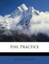 Foil Practice - George Chapman