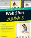 Web Sites Do-It-Yourself for Dummies - Janine Warner