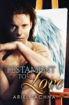 Testament to Love - Ariel Tachna