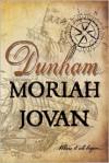 Dunham - Moriah Jovan