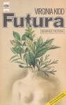Futura. Frauen schreiben Science Fiction - Virginia Kidd