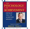 The Psychology Of Achievement - Brian Tracy