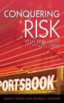 Conquering Risk - Elihu Feustel, George Howard