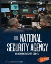 The National Security Agency: Cracking Secret Codes - Connie Colwell Miller, Barbara J. Fox, Kenneth E. DeGraffenreid
