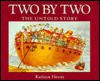 Two by Two: The Untold Story - Kathryn Hewitt